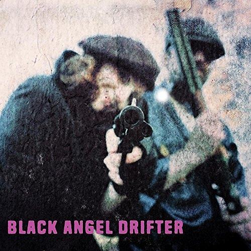 Black Angel Drifter